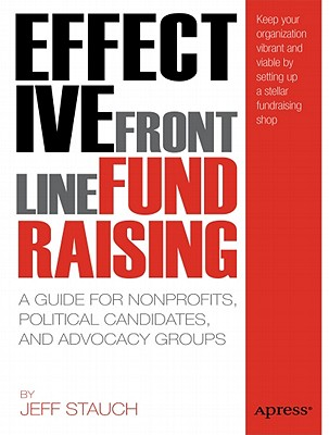 Effective Frontline Fundraising By Stauch, Jeffrey David